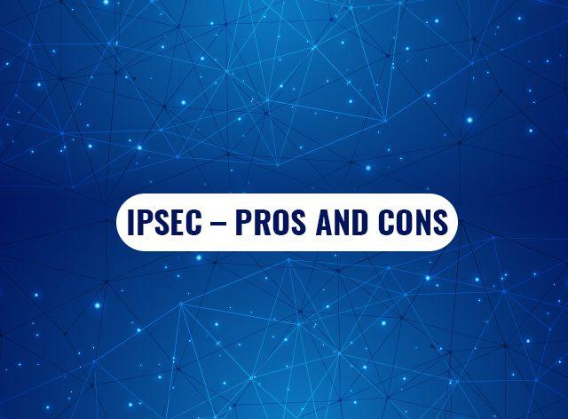 IPsec-Pros-and-Cons