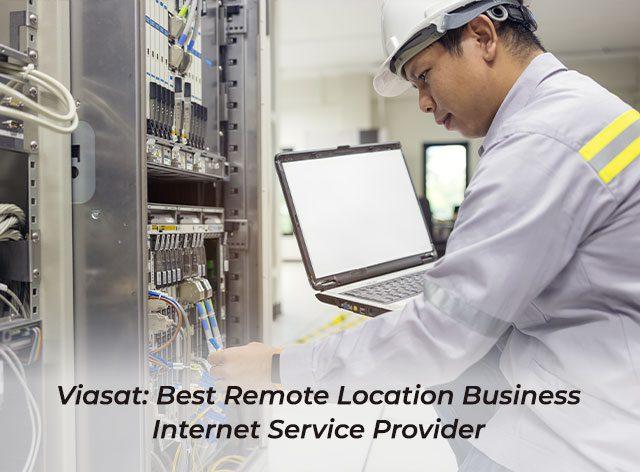 5.Viasat: Best Remote Location Business Internet Service Provider